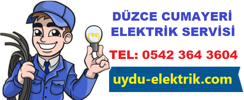 Düzce Cumayeri Elektrikçi