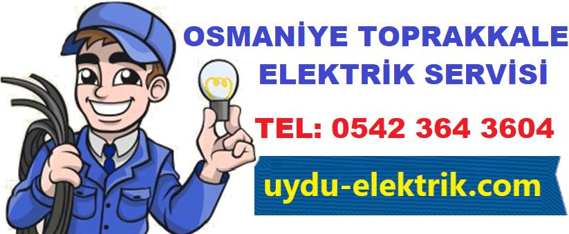 Osmaniye Toprakkale Elektrikçi