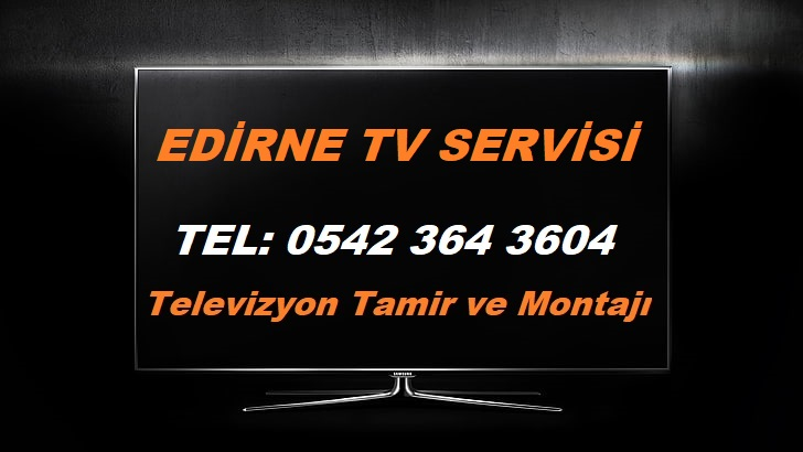 Edirne Tv Servisi