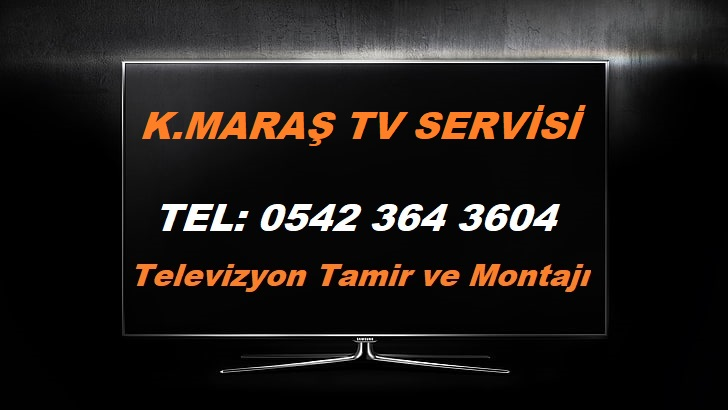 Kahramanmaraş TV Servisi