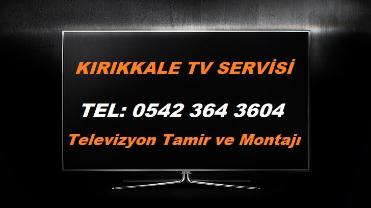 Kırıkkale TV Servisi