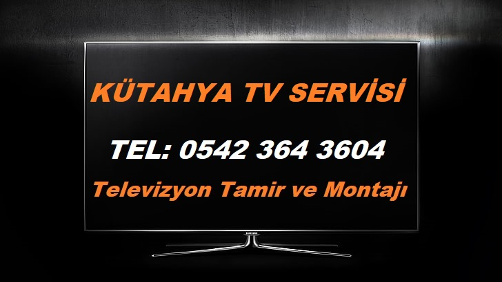 Kütahya TV Servisi
